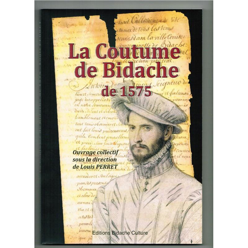 La Coutume de Bidache de 1575