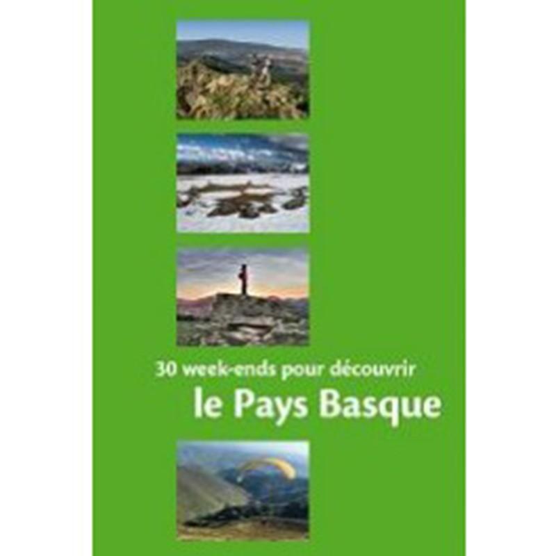 30 week-ends pour découvrir le Pays Basque