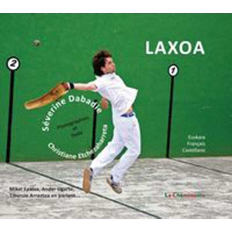 Laxoa les racines de la pelote basque